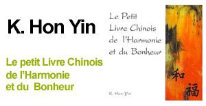 Le Petit Livre Chinois de l'harmonie et du Bonheur :-)