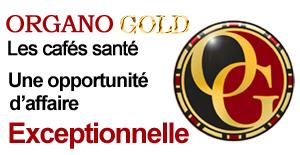 Organo Gold le café Santé :-)